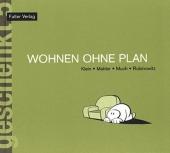 Buch - Wohnen ohne Plan