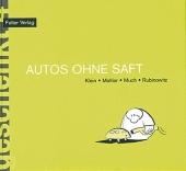 Buch - Autos ohne Saft